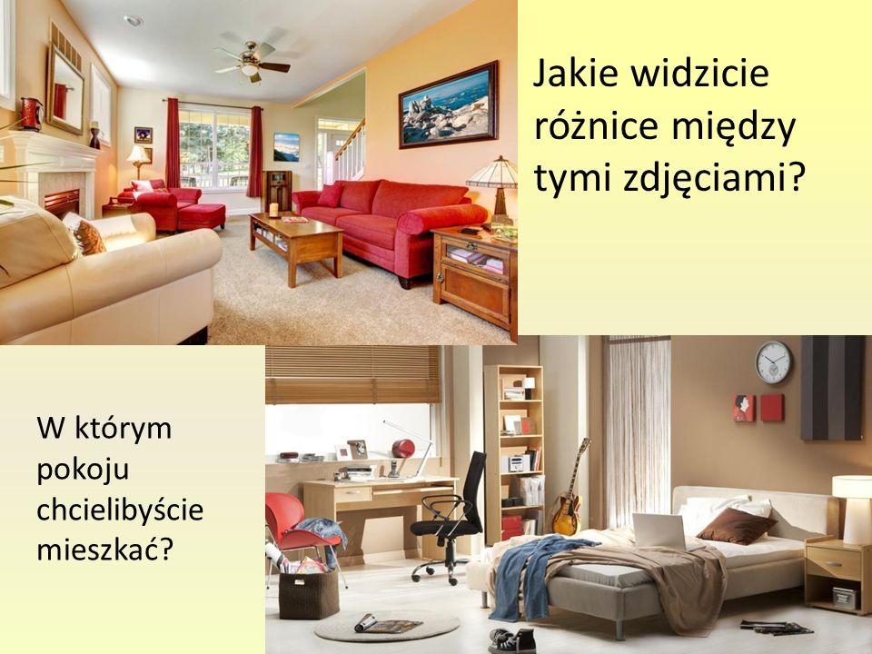 Jakie widzicie różnice między tymi zdjęciami? W którym pokoju chcielibyście mieszkać?