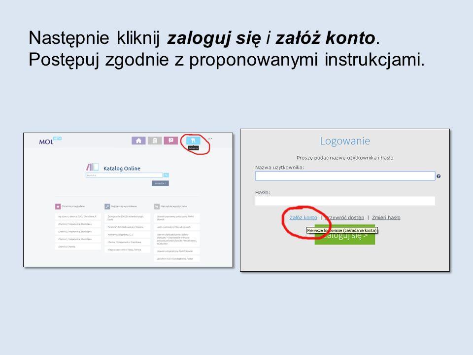 Następnie kliknij zaloguj się i załóż konto. Postępuj zgodnie z proponowanymi instrukcjami.