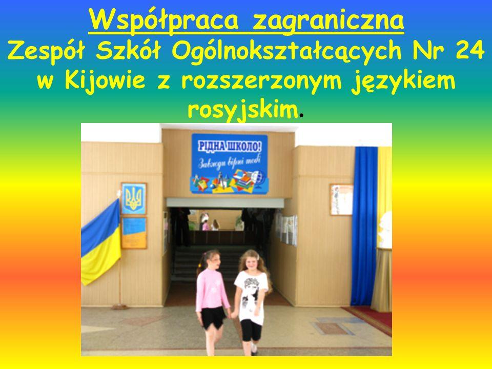 Współpraca zagraniczna Zespół Szkół Ogólnokształcących Nr 24 w Kijowie z rozszerzonym językiem rosyjskim.