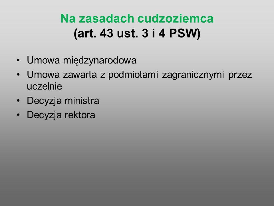 Na zasadach cudzoziemca (art. 43 ust.