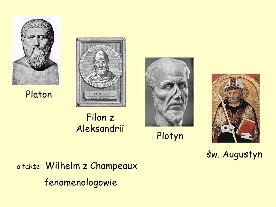 a także: Wilhelm z Champeaux fenomenologowie Platon Filon z Aleksandrii Plotyn św. Augustyn