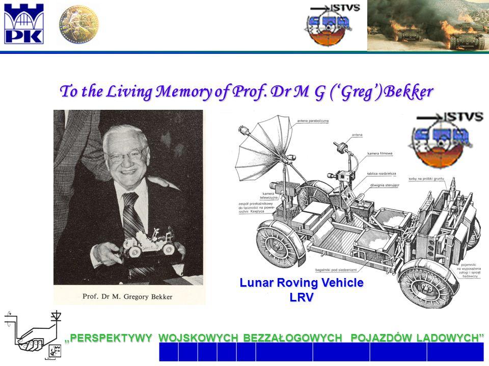 """4 6/26/2016 2:07:48 AM """"PERSPEKTYWY WOJSKOWYCH BEZZAŁOGOWYCH POJAZDÓW LĄDOWYCH  To the Living Memory of Prof."""