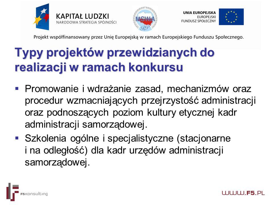  Promowanie i wdrażanie zasad, mechanizmów oraz procedur wzmacniających przejrzystość administracji oraz podnoszących poziom kultury etycznej kadr administracji samorządowej.