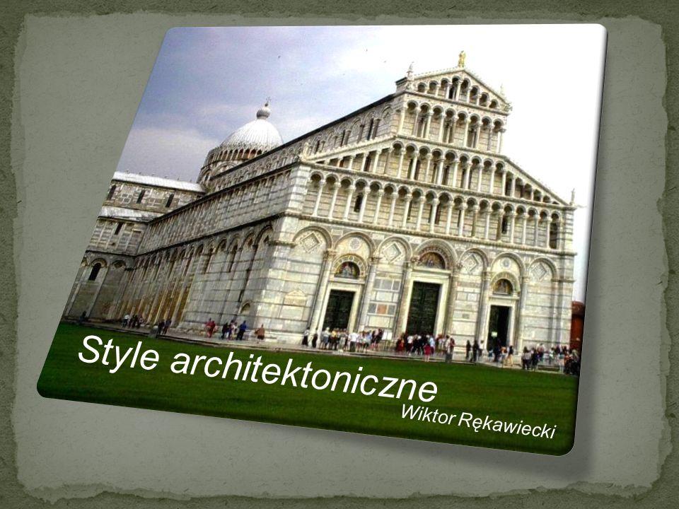 Style architektoniczne Wiktor Rękawiecki