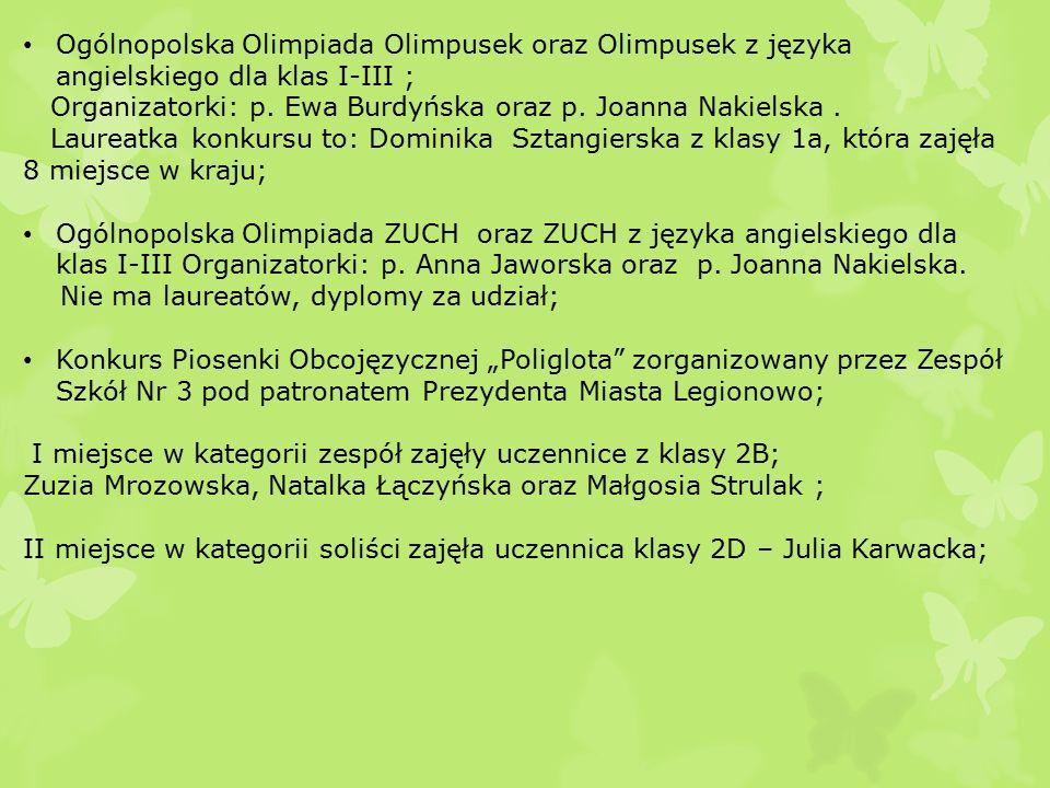 Ogólnopolska Olimpiada Olimpusek oraz Olimpusek z języka angielskiego dla klas I-III ; Organizatorki: p.