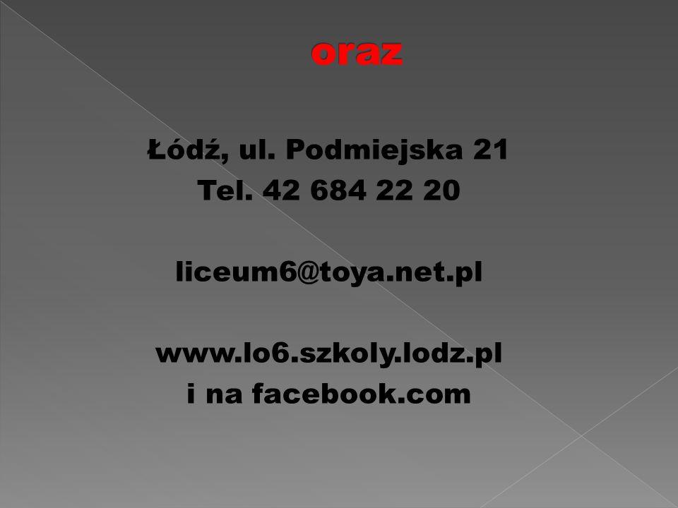 Łódź, ul. Podmiejska 21 Tel.