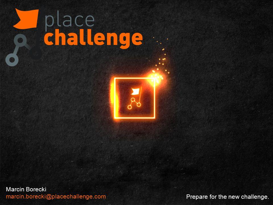 TOP 8 POWODÓW BY TAM IŚĆ Prepare for the new challenge.