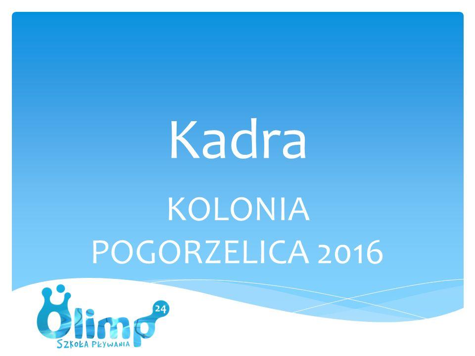 Kadra KOLONIA POGORZELICA 2016
