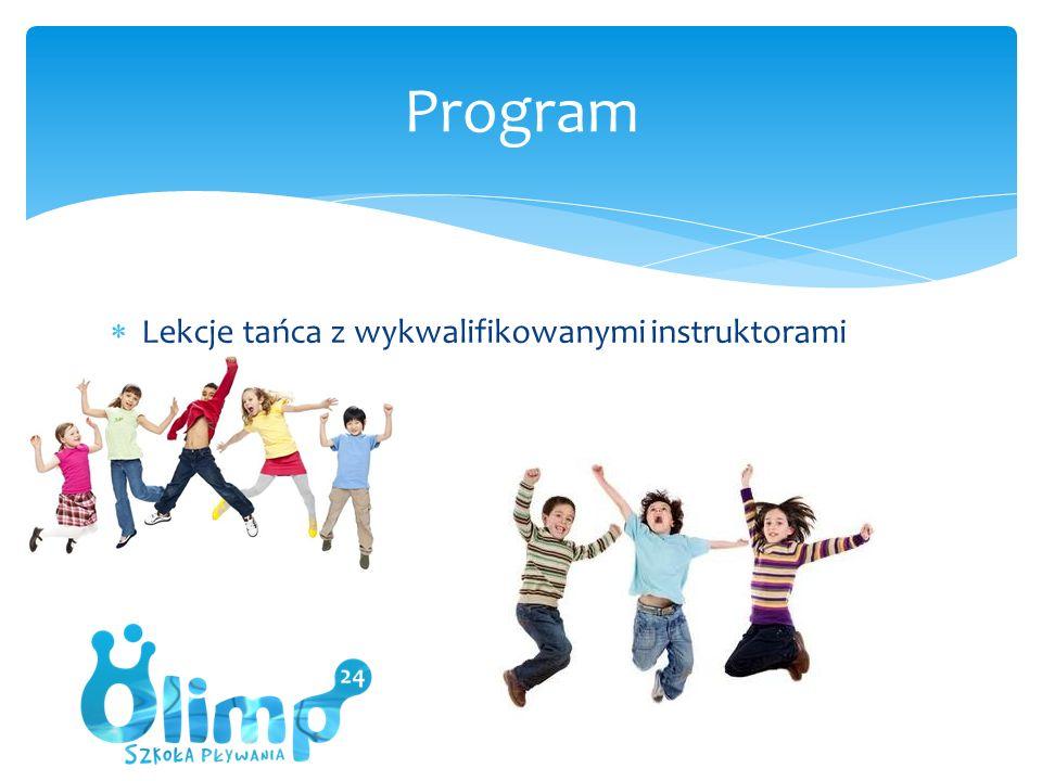  Lekcje tańca z wykwalifikowanymi instruktorami Program