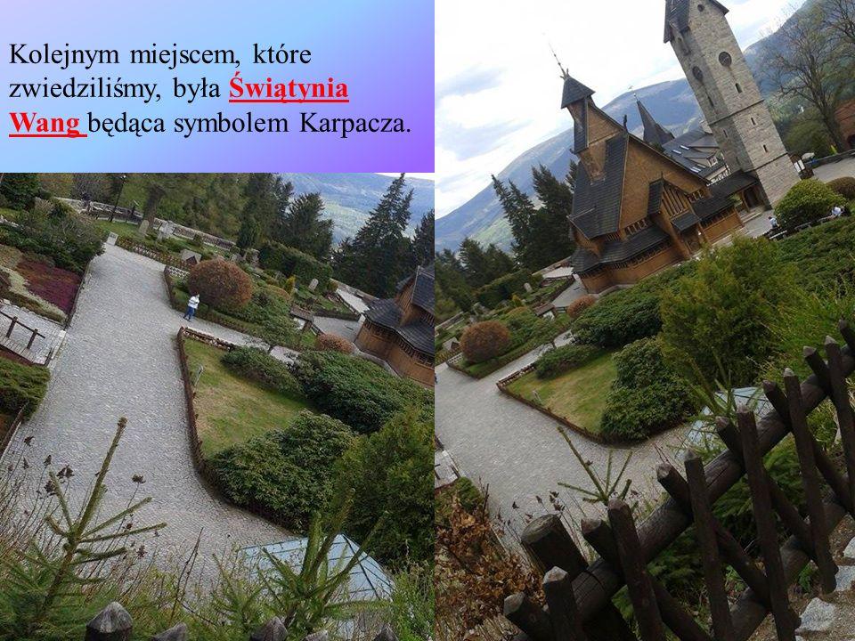 Kolejnym miejscem, które zwiedziliśmy, była Świątynia Wang będąca symbolem Karpacza.