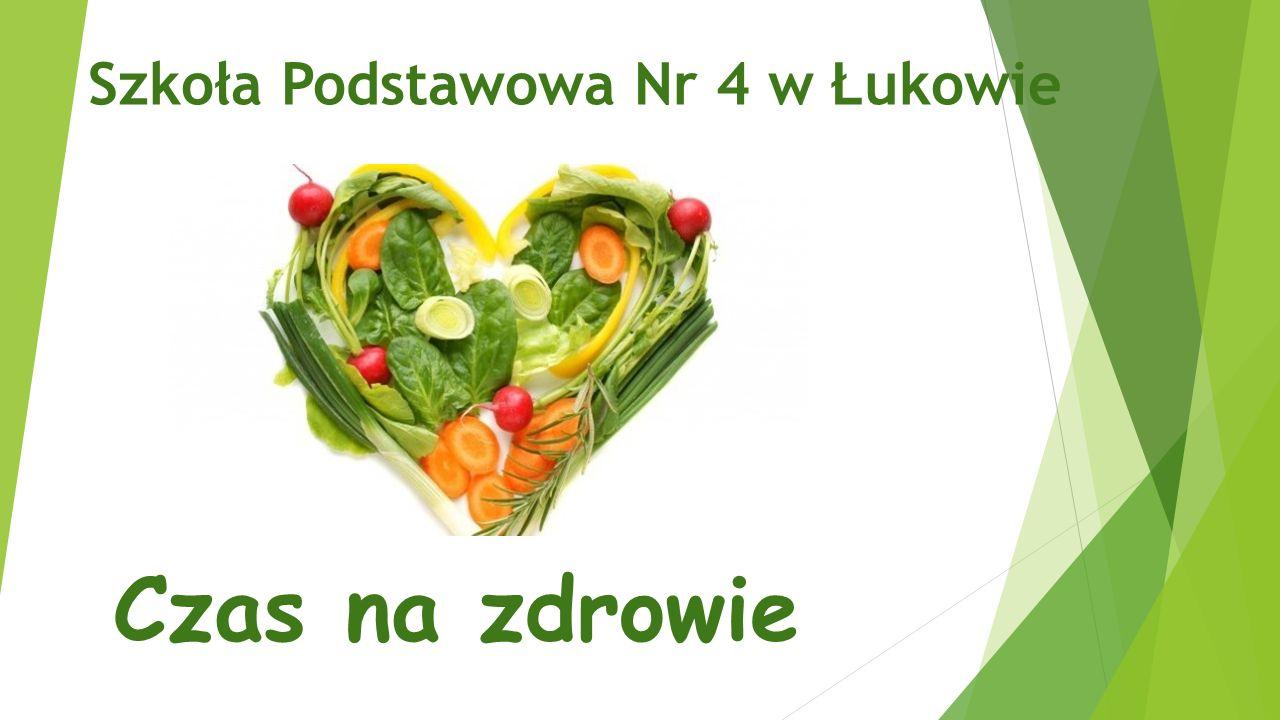 Czas na zdrowie Szkoła Podstawowa Nr 4 w Łukowie