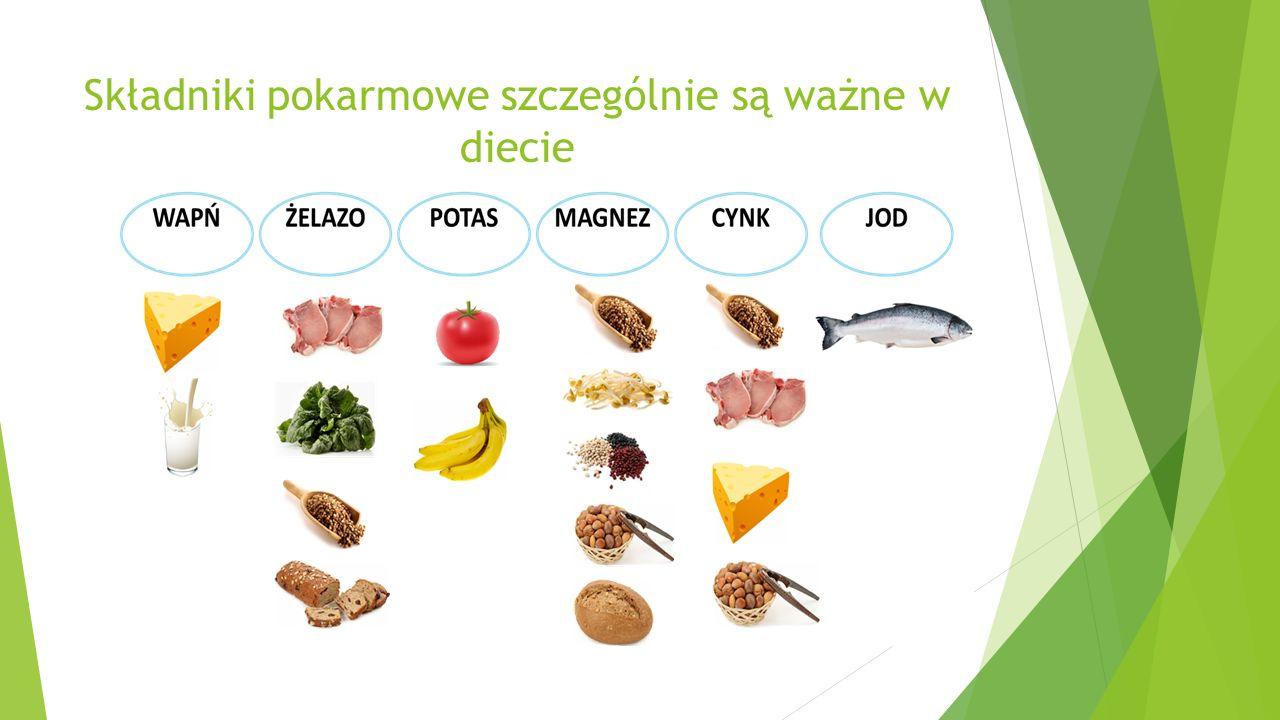 Składniki pokarmowe szczególnie są ważne w diecie
