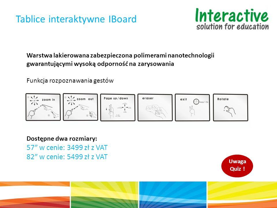 Tablice interaktywne IBoard Warstwa lakierowana zabezpieczona polimerami nanotechnologii gwarantującymi wysoką odporność na zarysowania Funkcja rozpoz