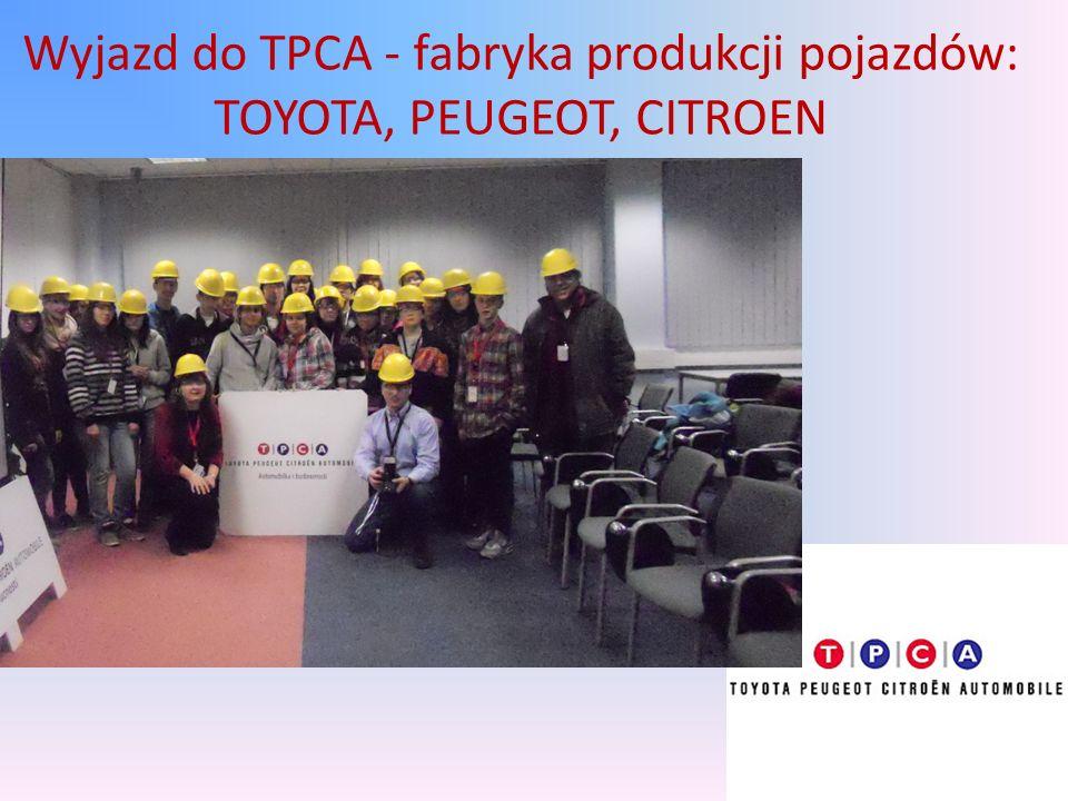 Wyjazd do TPCA - fabryka produkcji pojazdów: TOYOTA, PEUGEOT, CITROEN