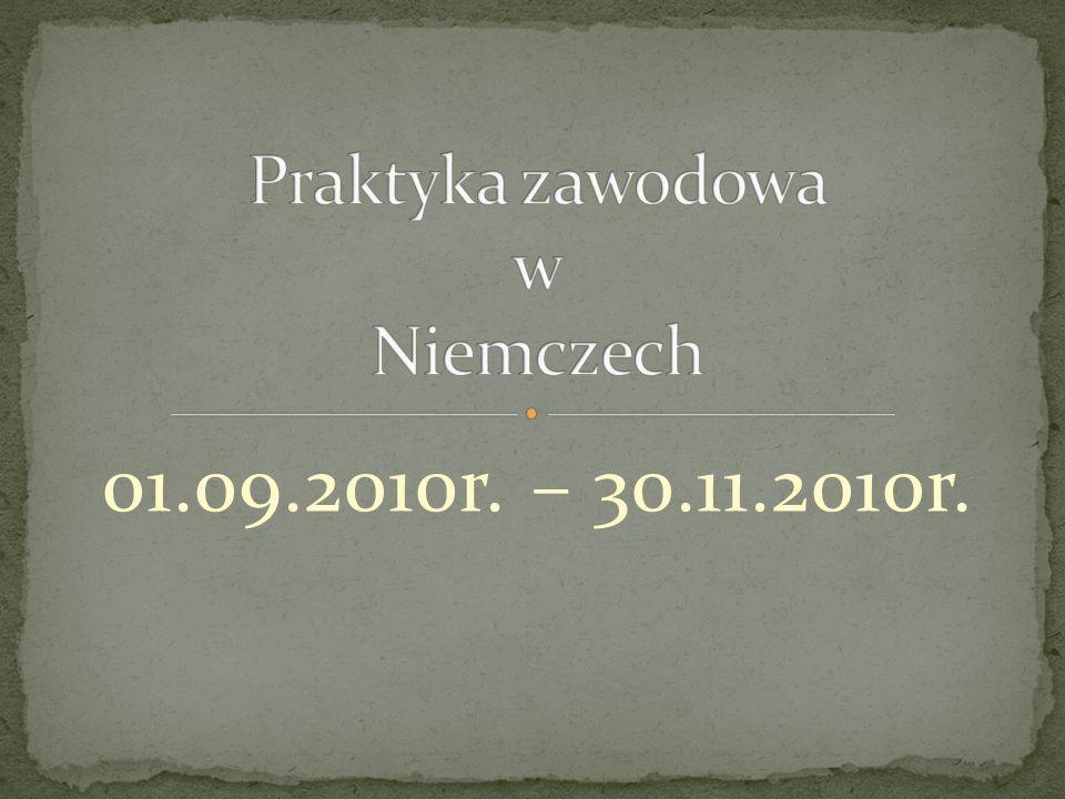 01.09.2010r. – 30.11.2010r.