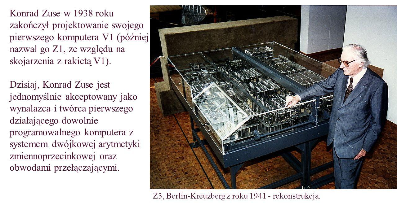 Konrad Zuse w 1938 roku zakończył projektowanie swojego pierwszego komputera V1 (później nazwał go Z1, ze względu na skojarzenia z rakietą V1).