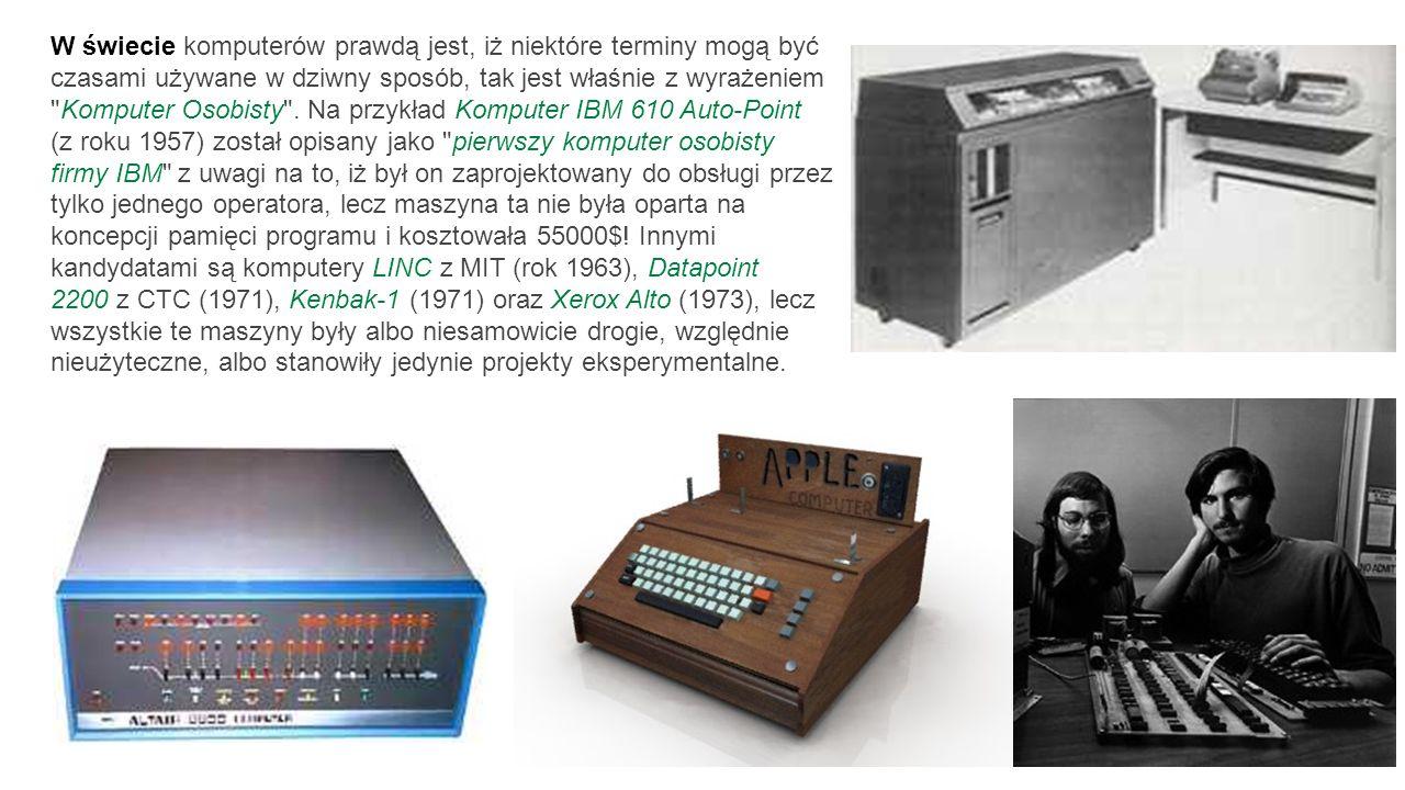 W świecie komputerów prawdą jest, iż niektóre terminy mogą być czasami używane w dziwny sposób, tak jest właśnie z wyrażeniem Komputer Osobisty .