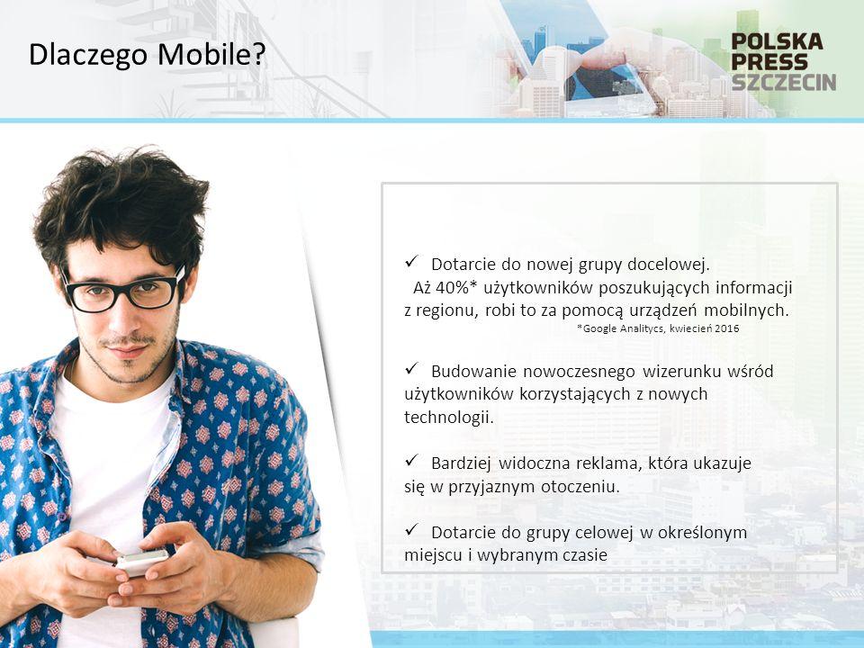 Dlaczego Mobile. Dotarcie do nowej grupy docelowej.