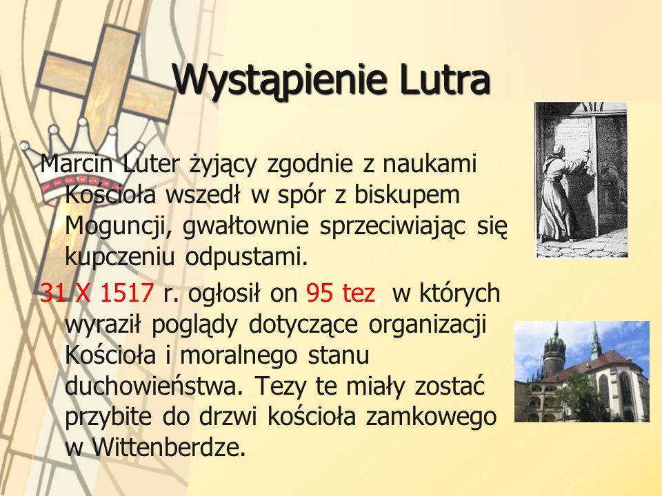 Działalność Lutra Kopie 95 tez szybko rozprzestrzeniły się po kraju i przysporzyły Marcinowi Lutrowi wielu zwolenników.