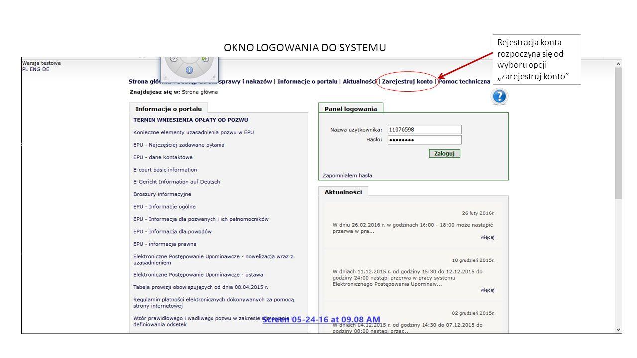 """OKNO LOGOWANIA DO SYSTEMU Rejestracja konta rozpoczyna się od wyboru opcji """"zarejestruj konto"""