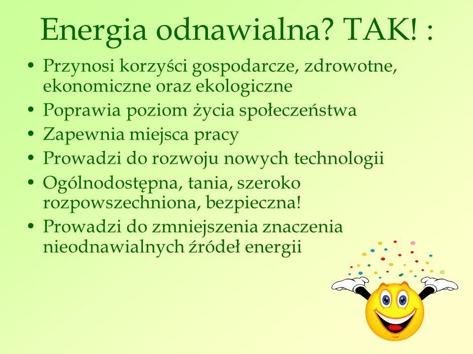 Energia odnawialna. TAK.