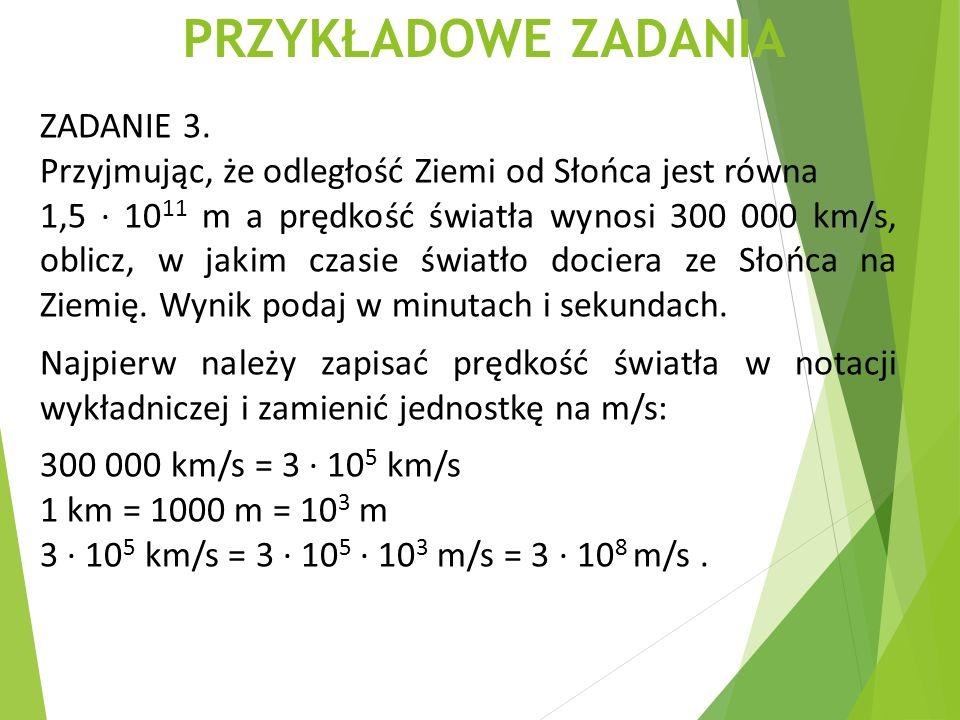 PRZYKŁADOWE ZADANIA ZADANIE 3.