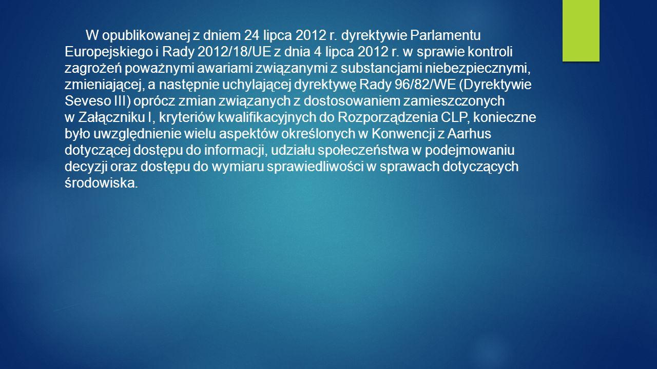 W opublikowanej z dniem 24 lipca 2012 r.