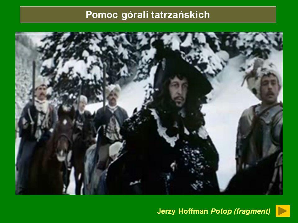 Jerzy Hoffman Potop (fragment) Pomoc górali tatrzańskich