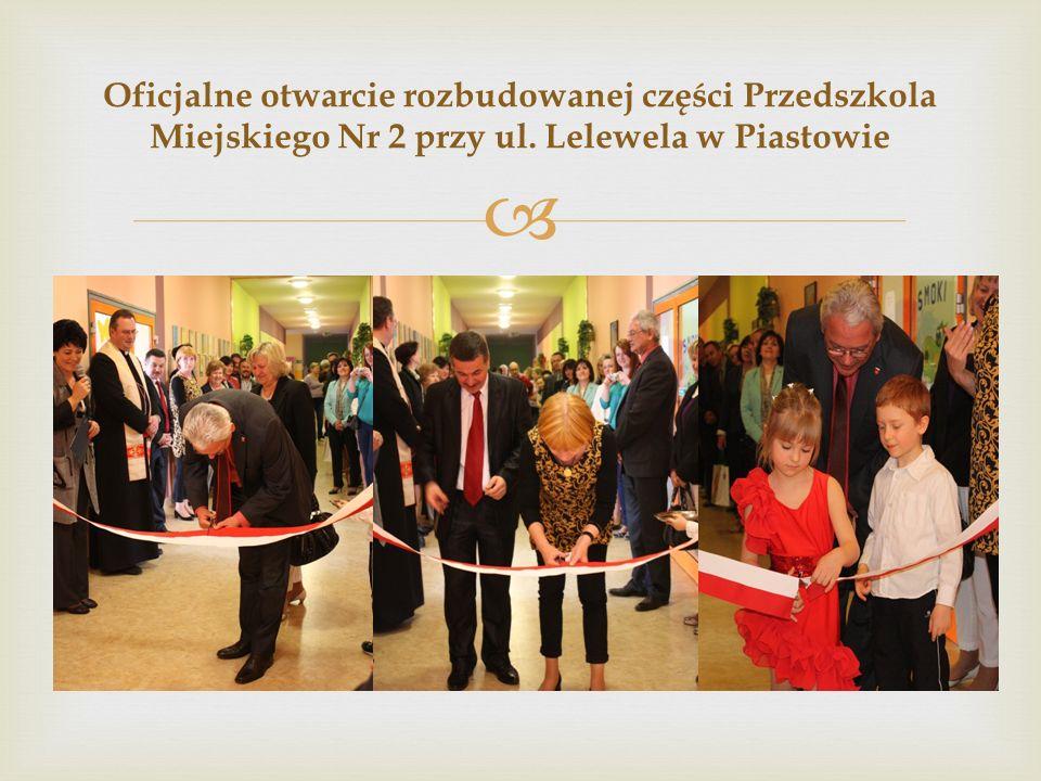  Oficjalne otwarcie rozbudowanej części Przedszkola Miejskiego Nr 2 przy ul. Lelewela w Piastowie