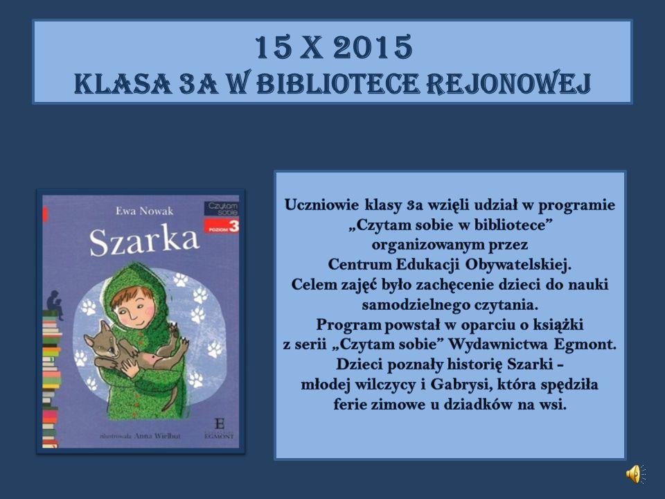 15 X 2015 KLASA 3A W BIBLIOTECE REJONOWEJ