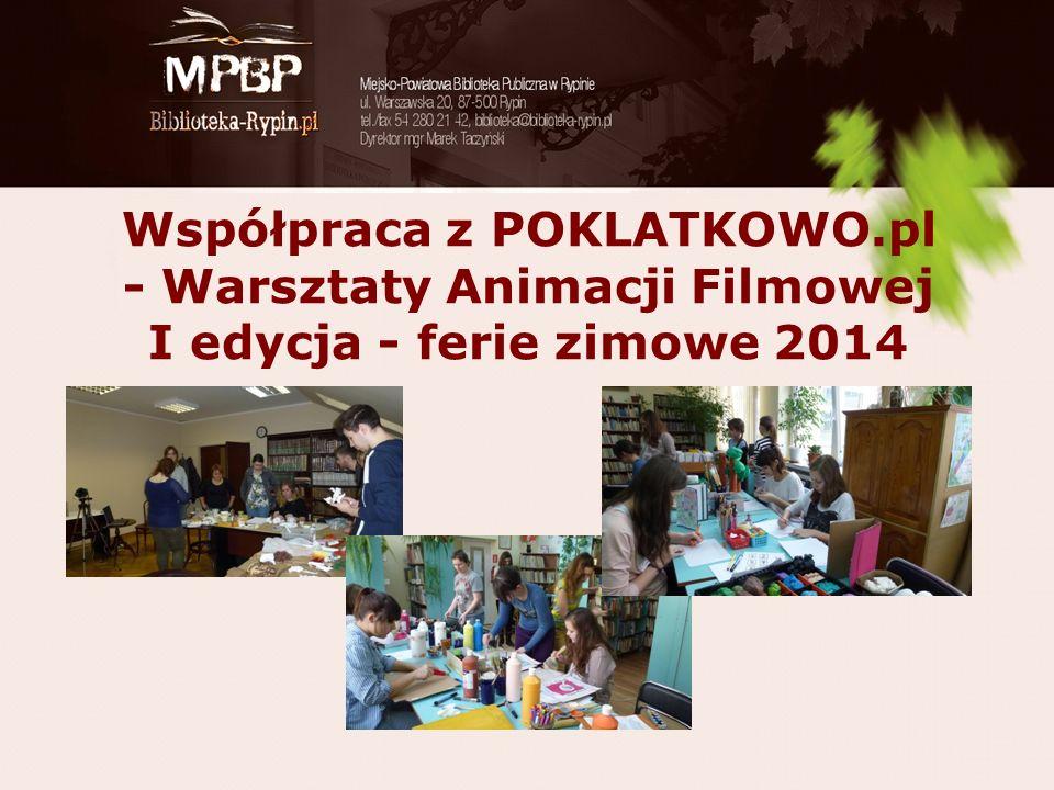 Współpraca z POKLATKOWO.pl - Warsztaty Animacji Filmowej I edycja - ferie zimowe 2014
