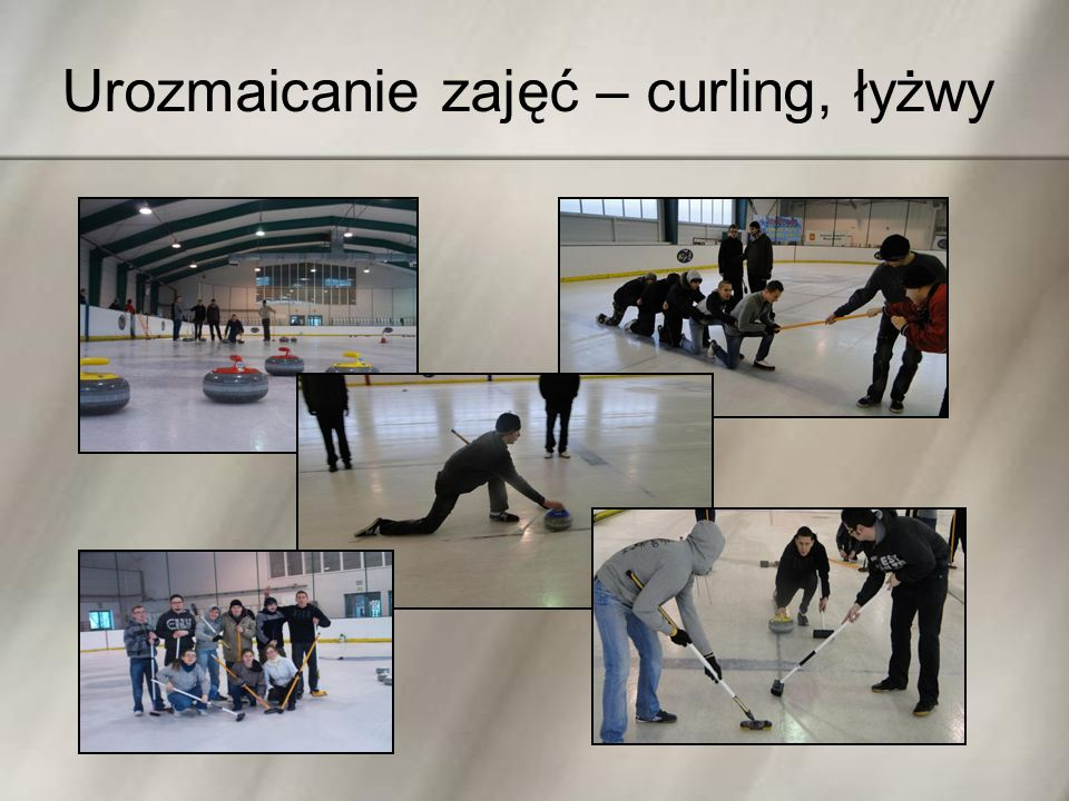 Urozmaicanie zajęć – curling, łyżwy