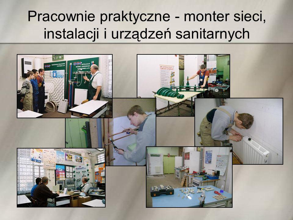 Pracownie praktyczne - monter sieci, instalacji i urządzeń sanitarnych