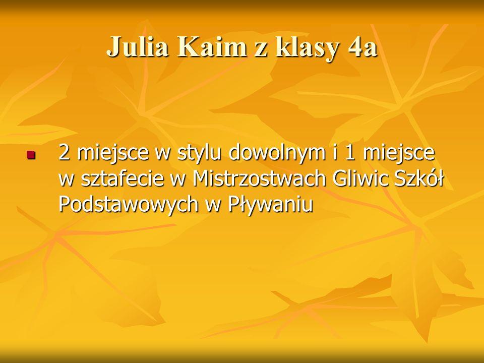 Julia Kaim z klasy 4a 2 miejsce w stylu dowolnym i 1 miejsce w sztafecie w Mistrzostwach Gliwic Szkół Podstawowych w Pływaniu 2 miejsce w stylu dowoln