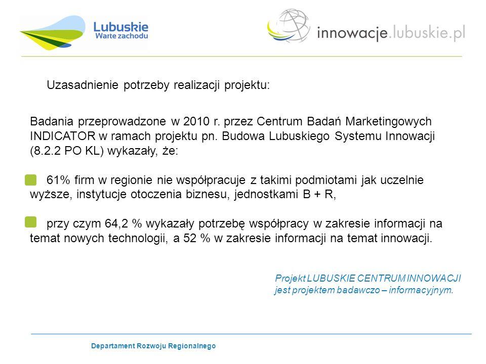 Uzasadnienie potrzeby realizacji projektu: Badania przeprowadzone w 2010 r.