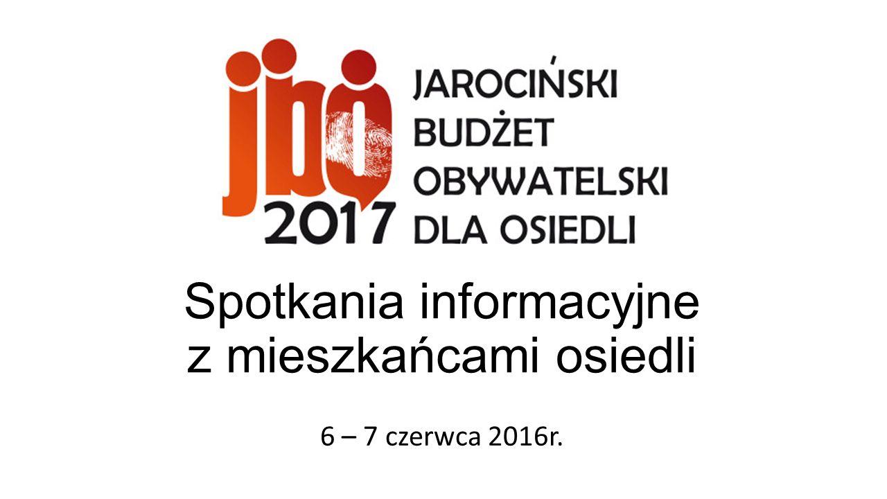 Spotkania informacyjne z mieszkańcami osiedli 6 – 7 czerwca 2016r.