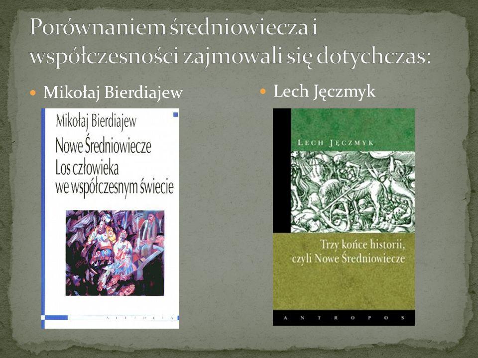 Mikołaj Bierdiajew Lech Jęczmyk