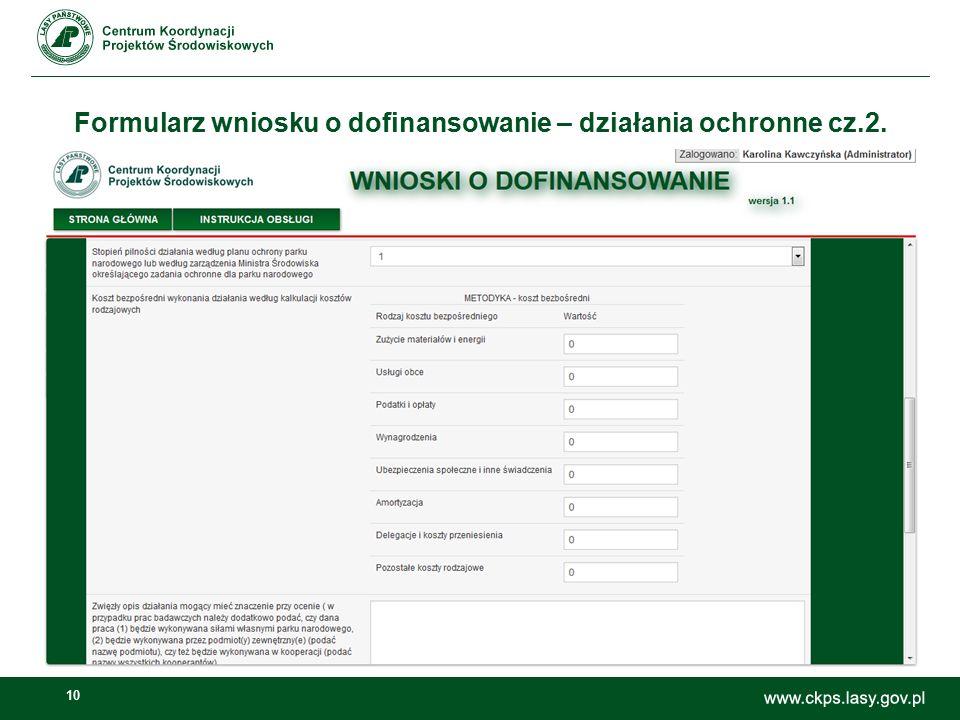 10 Formularz wniosku o dofinansowanie – działania ochronne cz.2.