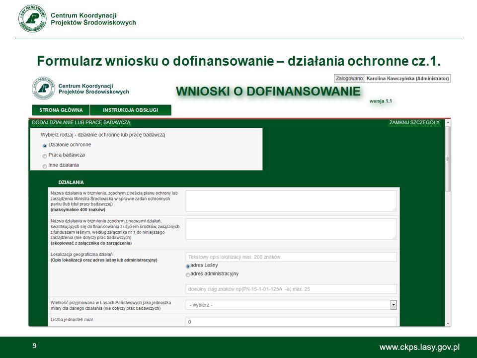 9 Formularz wniosku o dofinansowanie – działania ochronne cz.1.