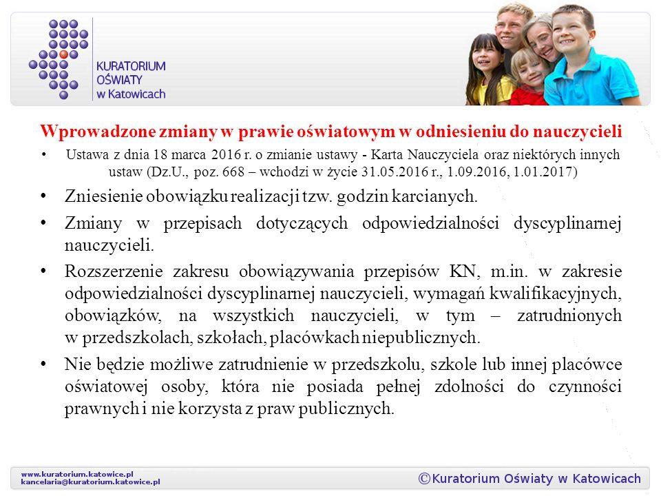 Wprowadzone zmiany w prawie oświatowym w odniesieniu do nauczycieli Ustawa z dnia 18 marca 2016 r.