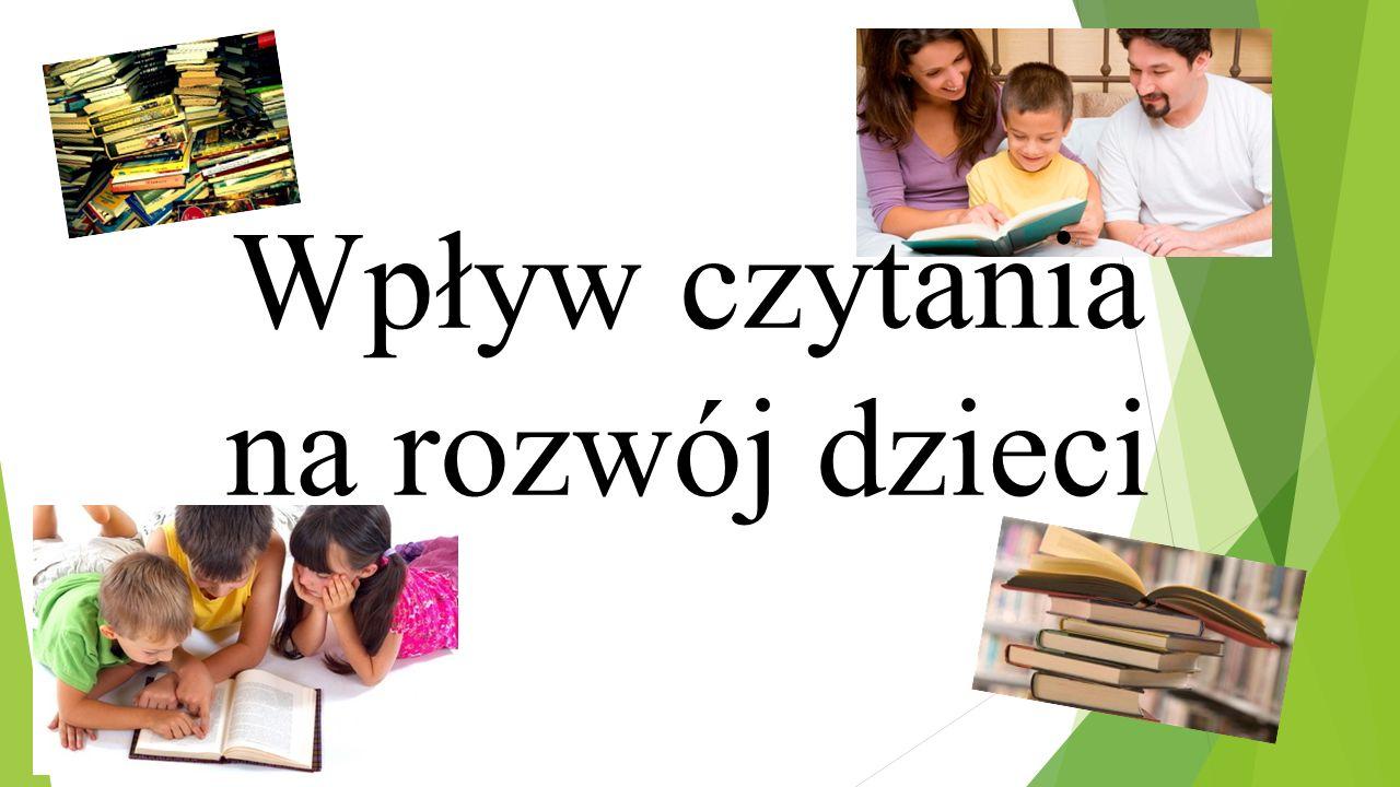Wpływ czytania na rozwój dzieci