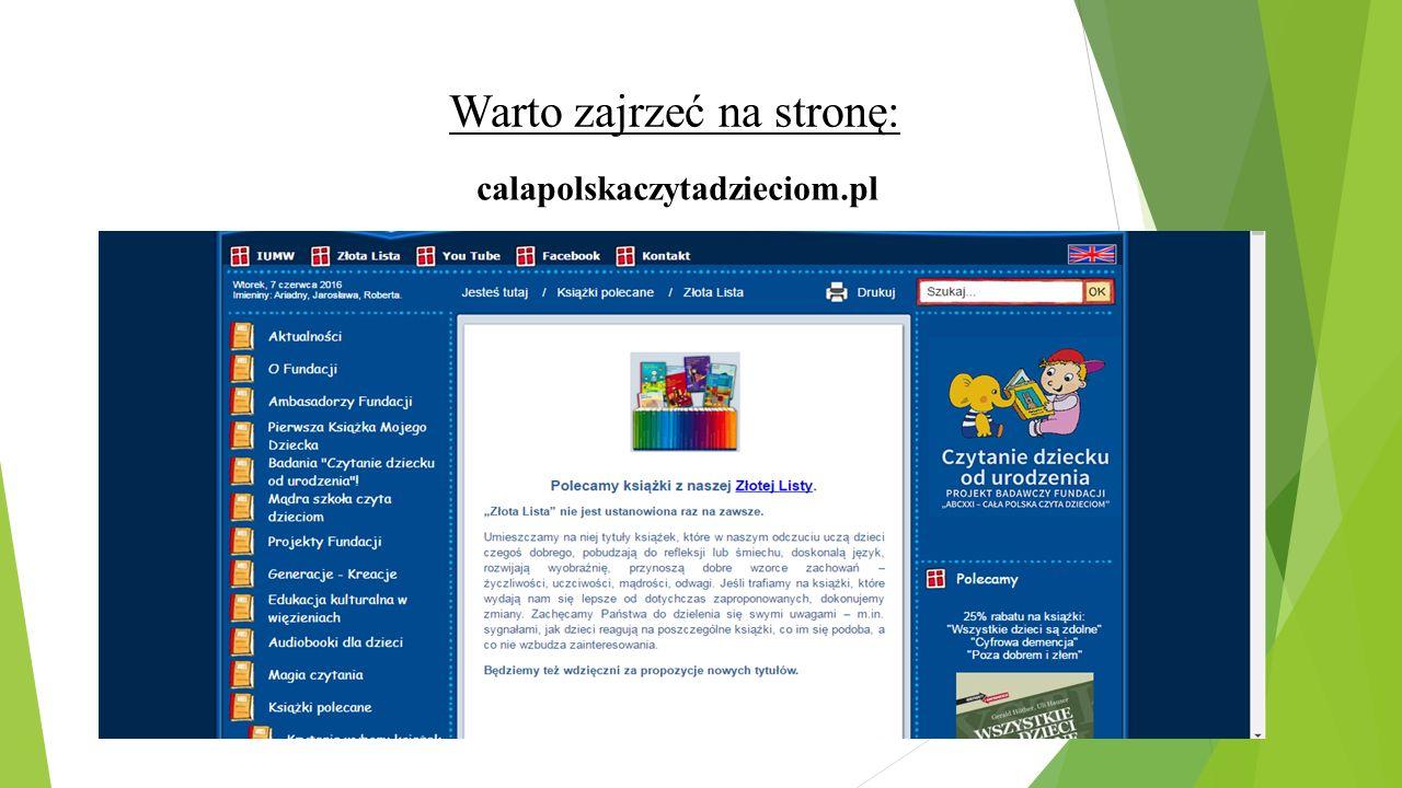 calapolskaczytadzieciom.pl Warto zajrzeć na stronę: