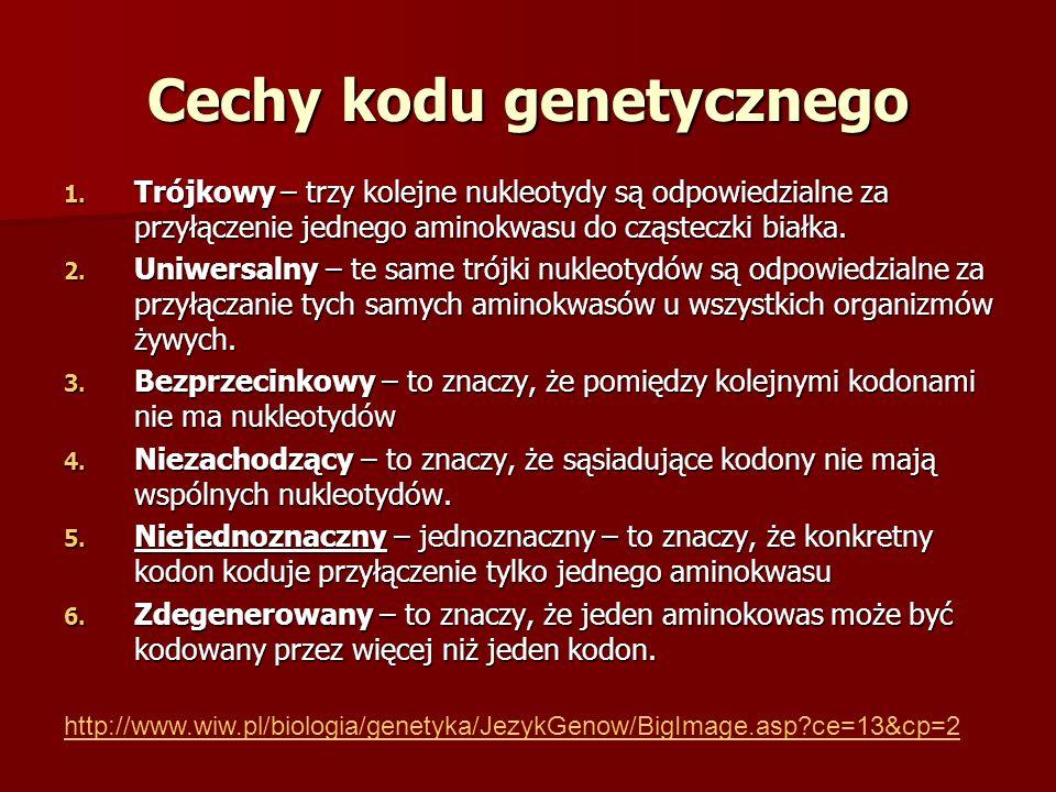Cechy kodu genetycznego 1.