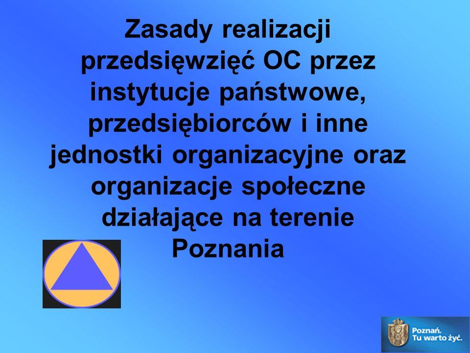 Zasady realizacji przedsięwzięć OC przez instytucje państwowe, przedsiębiorców i inne jednostki organizacyjne oraz organizacje społeczne działające na terenie Poznania