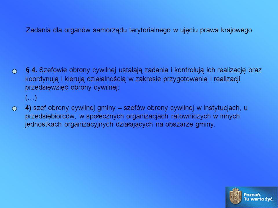 Zadania dla organów samorządu terytorialnego w ujęciu prawa krajowego § 4.