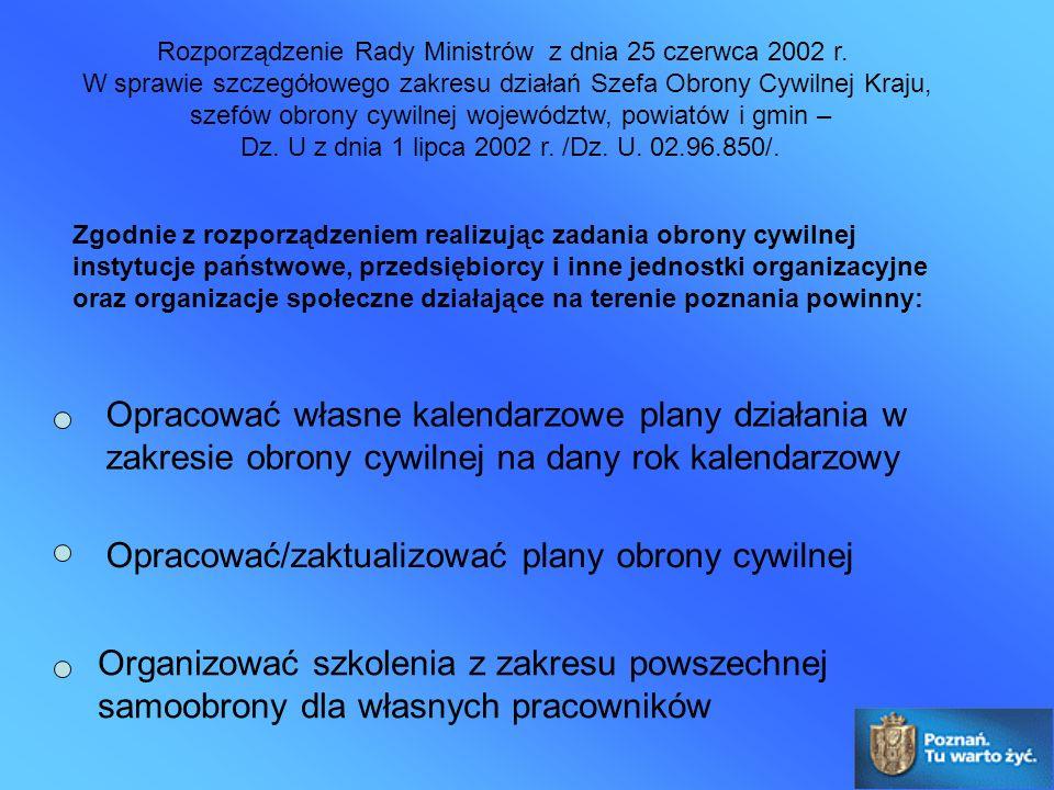 Rozporządzenie Rady Ministrów z dnia 25 czerwca 2002 r. W sprawie szczegółowego zakresu działań Szefa Obrony Cywilnej Kraju, szefów obrony cywilnej wo