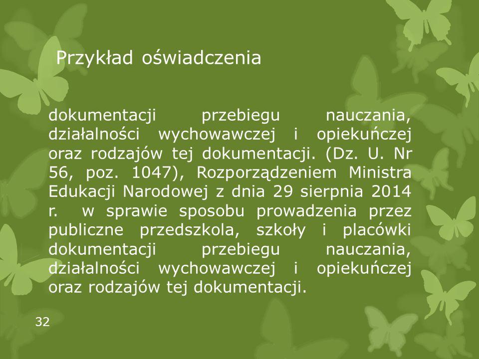 Przykład oświadczenia dokumentacji przebiegu nauczania, działalności wychowawczej i opiekuńczej oraz rodzajów tej dokumentacji.