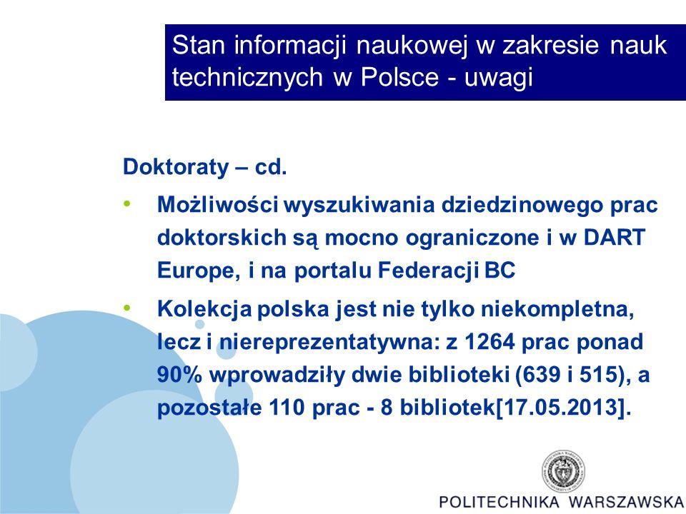 Stan informacji naukowej w zakresie nauk technicznych w Polsce - uwagi Doktoraty – cd.