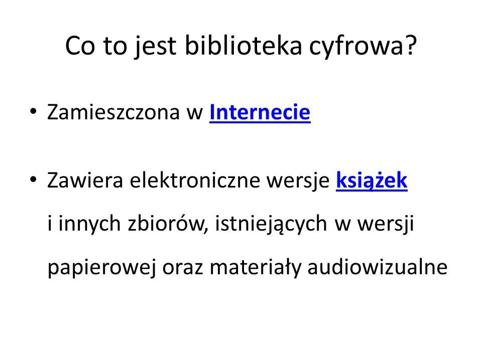 Jakie teksty możemy bezpłatnie przeczytać w bibliotece cyfrowej.