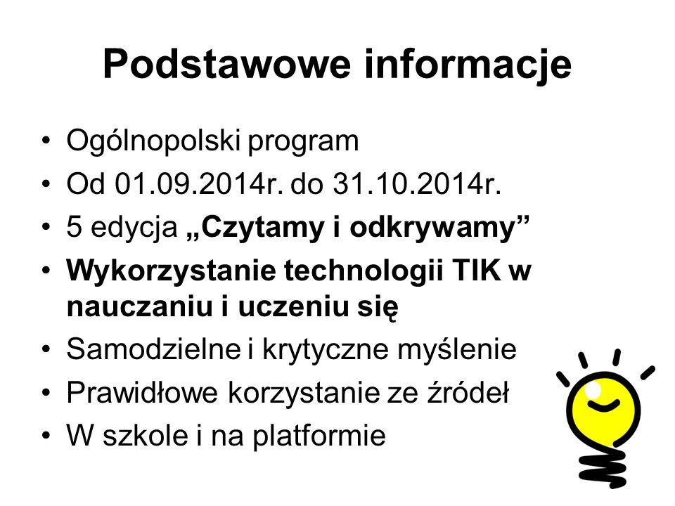 Podstawowe informacje Ogólnopolski program Od 01.09.2014r.